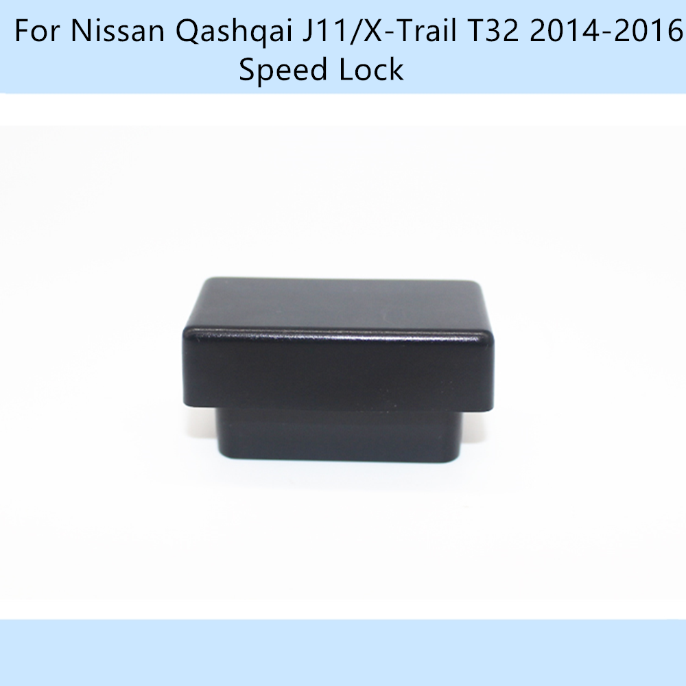 Car OBD 10km h Speed Lock Unlock Plug And Play  For Nissan Qashqai J11 X-Trail T32 2014-2016