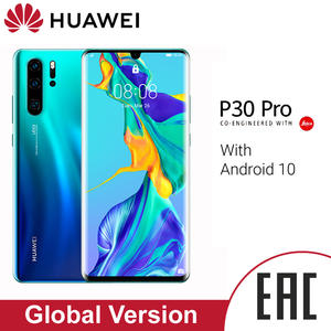 Huawei P30 Pro Smart phone  Global Version 8GB 256GB 40MP Quad Camera Mobile phone 10x zoom 6.47''Screen Kirin 980 Smartphone