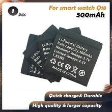 1pcs brand new 3.7V 500mAh bateria Recarregável Li-ion Polímero Bateria Para O Relógio Inteligente robô Q18 Baterias De Lítio de alta capacidade