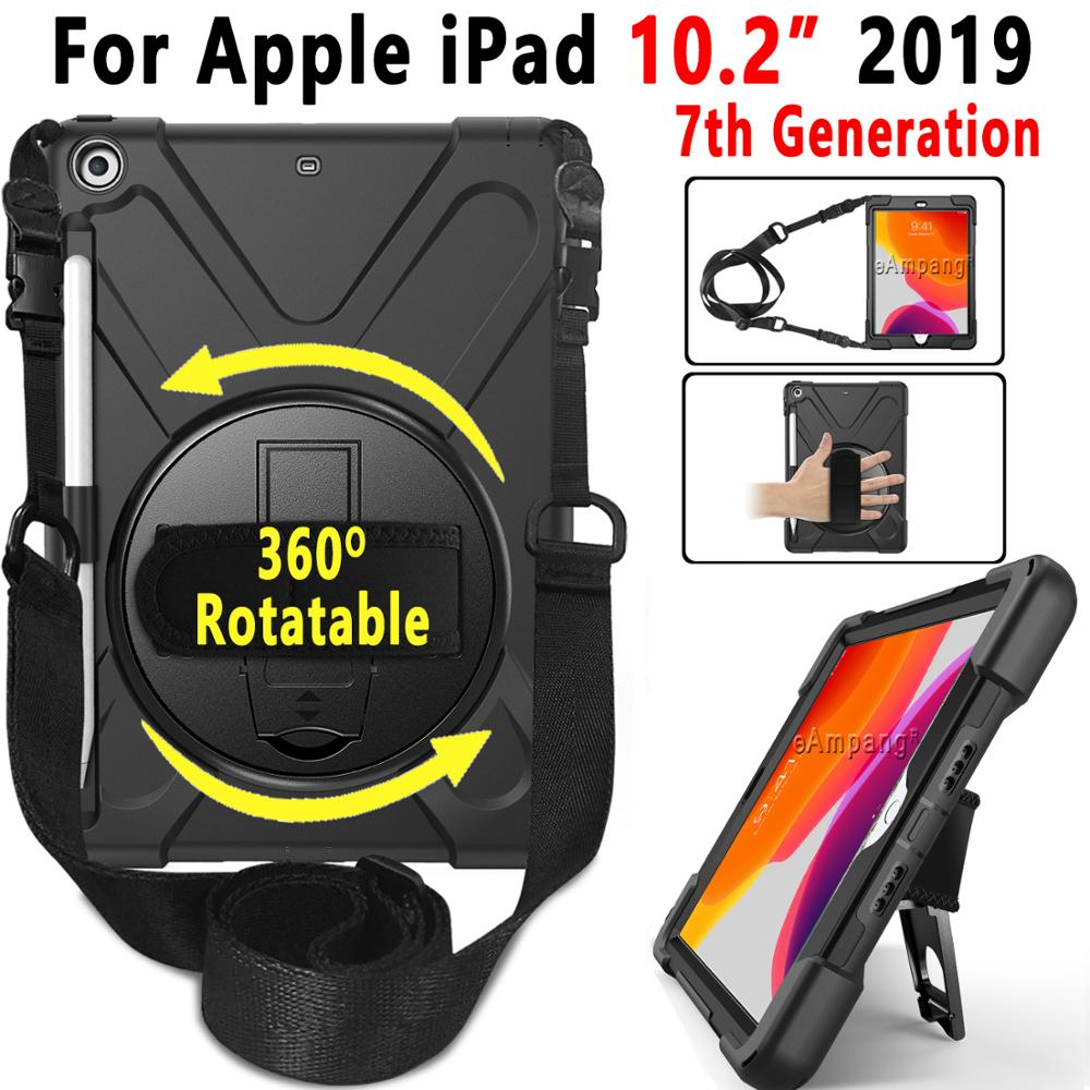 360 Rotating Shockproof Case For Apple IPad 10.2 2019 7 7th Generation Case With Pencil Holder Cover Funda Hand Shoulder Strap