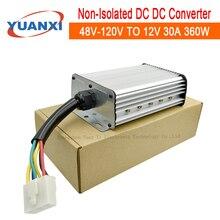 360W step down dc dc converter 48V 60V 72V 84V 96V 108V 120V to 12V 13.8V 30A 360W dc buck converter