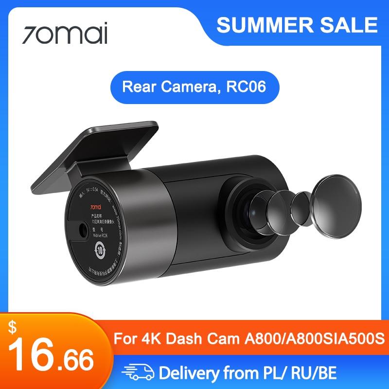 Задняя камера 70mai RC06 Full HD 1920x1080 для 70mai A800, камера A800S 4K Ultra HD Dual-Vision и видеорегистратор A500S 1944P 2.7k