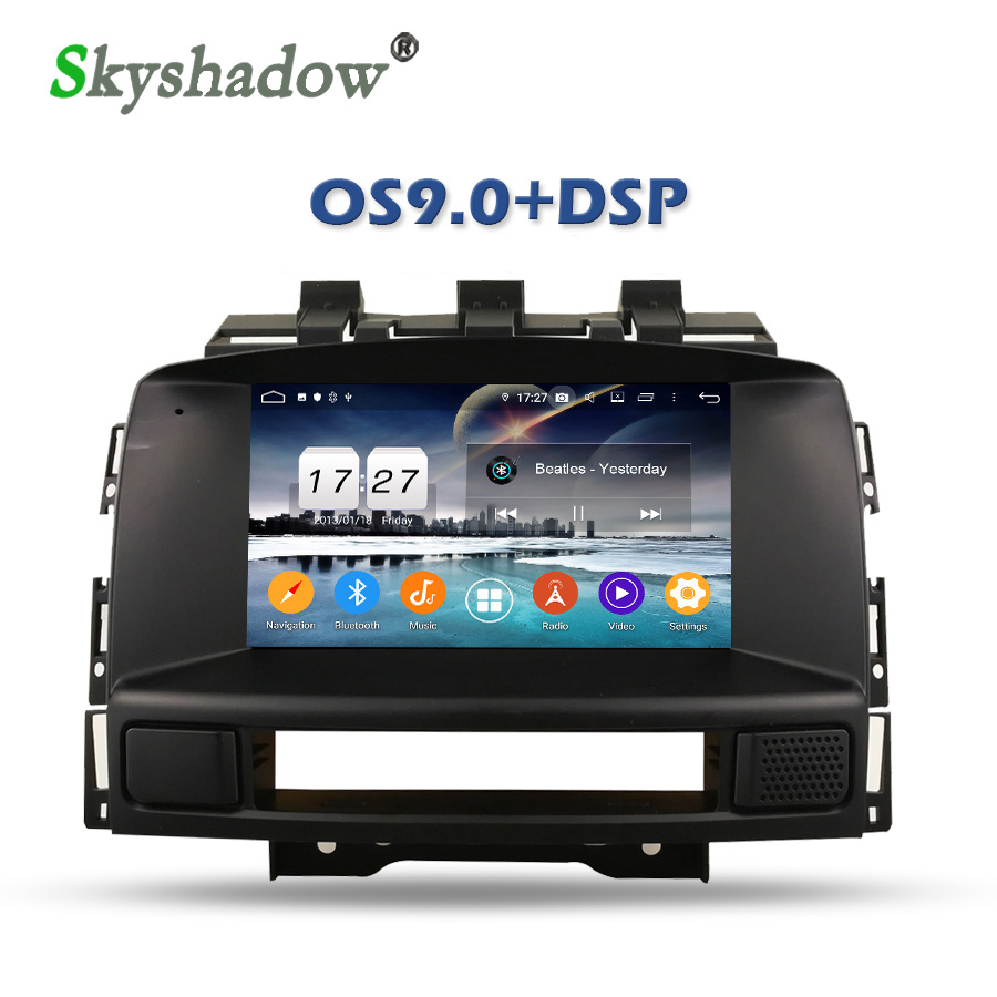 Top For Buick Excelle GT/XT Opel Astra J 2011 2012 DSP Android 9.0 8Core 16G ROM Car DVD Player GPS map RDS Radio wifi Bluetooth 4.2 0