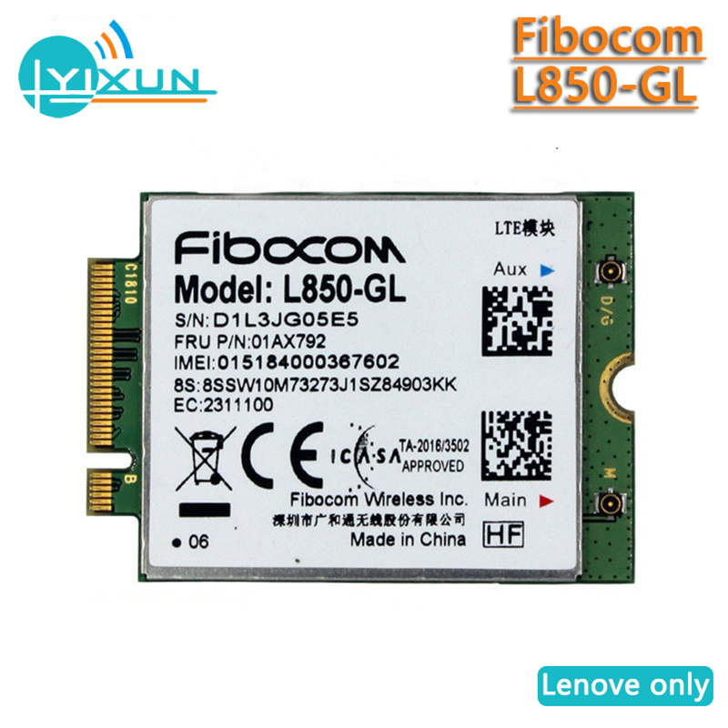 Fibocom L850-GL WWAN Card, 4G LTE Wireless Module, For Lenovo ThinkPad X1 Carbon Gen6 X280 T580 T480s L480 X1 Yoga Gen3 01AX792