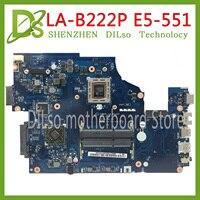 Kefu E5-551 LA-B222P mainboard para acer E5-551 E5-551G portátil placa-mãe z5wak teste trabalho 100% original