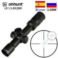 Ohhunt LR 1.5-8X28 IR kompaktowy zakres myśliwski Mil Dot szkło trawione siatka czerwone oświetlenie wieżyczki blokada Reset taktyczna luneta celownicza