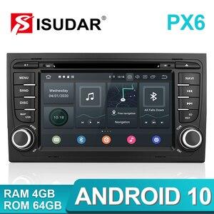 Image 2 - Isudar PX6 2 דין אנדרואיד 10 מולטימדיה לרכב GPS נגן DVD עבור אאודי/A4/S4 2002 2008 automotivo רדיו Hexa ליבות זיכרון RAM 4GB ROM 64GB