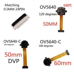 Image 1 - OV5640 MIPI 120 תואר מצלמה מודול 5 מיליון פיקסלים 24PIN 120 מעלות 5cm 160 מעלות 6cm רחב זווית MIPI DVP ממשק