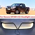 2 шт. светодиодный светильник дневного света для Nissan Navara NP300 2015-2017 водонепроницаемый 12 В светодиодный DRL лампа автомобильный головной светил...