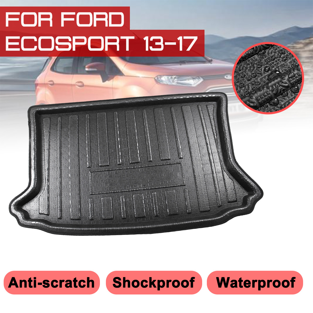 Car Rear Trunk Boot Mat For Ford Ecosport 2013 2014 2015 2016 2017 Waterproof Floor Mats Carpet Anti Mud Tray Cargo Liner|  - title=