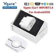 OBD 2 OBD2 Vgate iCar1 wifi עבור אנדרואיד/IOS ODB2 רכב אבחון סורק Elm 327 Bluetooth אוטומטי כלי קוד קורא PK ELM327 V 1 5