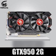 וידאו כרטיס VEINEDA GTX950 2GB 128Bit GDDR5 גרפיקה כרטיס עבור nVIDIA Geforece משחקים