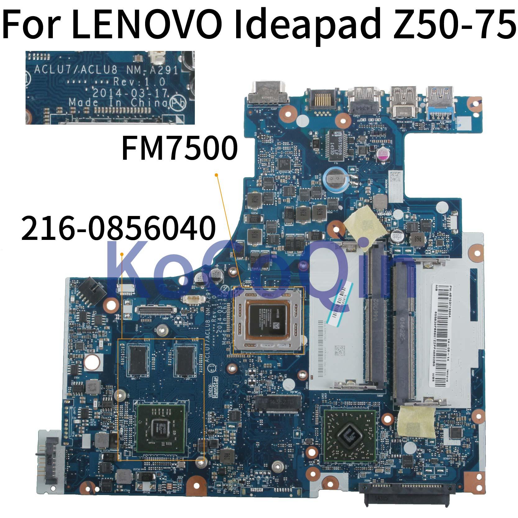 KoCoQin Laptop Motherboard For LENOVO Ideapad Z50-75 FM7500 Mainboard ACLU7 ACLU8 NM-A291 216-0856040