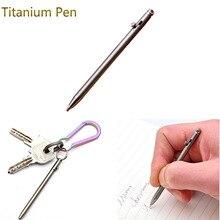 EDC брелок мини титановая ручка портативная металлическая шариковая ручка подпись Болтовая Ручка инструмент для кемпинга туризма