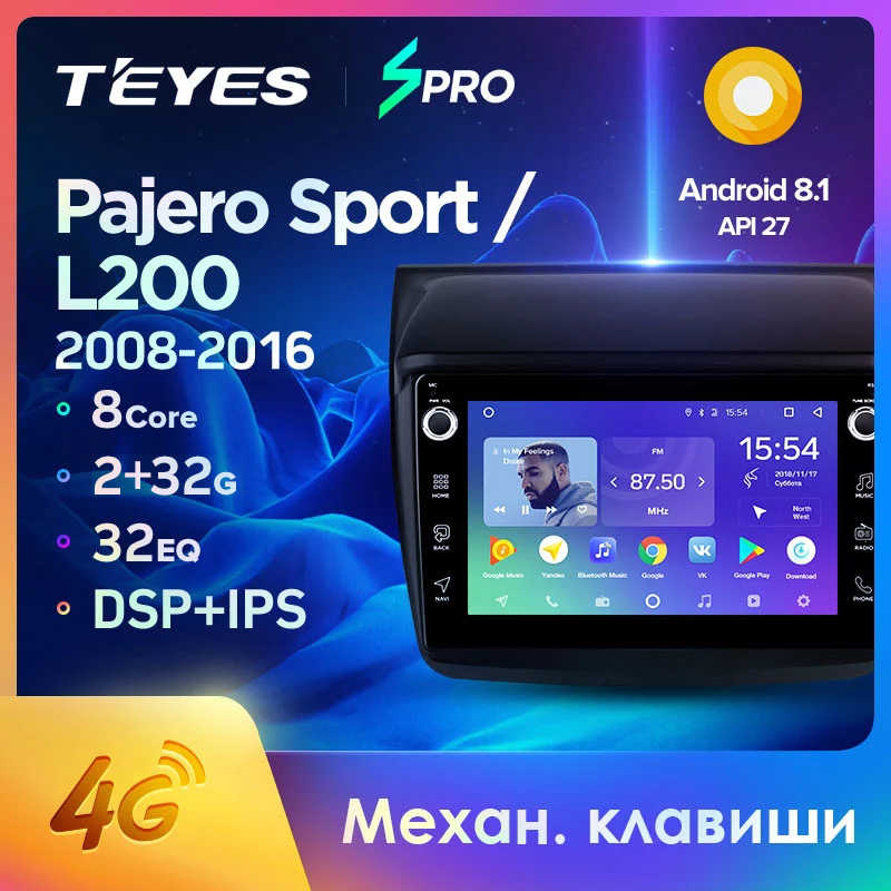 Teyes Spro Voor Mitsubishi Pajero Sport 2 L200 2008 2016 Auto Radio Multimedia Video Player Navigatie Gps Android 8.1 Geen 2din Dvd