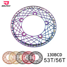 BOLANY 130 BCD BMX Folding Bike Chainwheel CNC AL Hollow Design Ultralight Chain Wheel 53T 56T Rainbow Plating Chainring