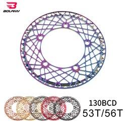BOLANY 130 BCD BMX Folding Bike Chainwheel CNC AL Hollow Design Ultralight Chain Wheel 53T 56T Rainbow Plating Chainring