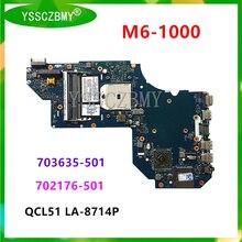 Бесплатная доставка QCL51 LA-8714P материнская плата для HP M6 M6-1000 Материнская плата ноутбука DDR3 702176-501 703635-501 превосходными испытательными ОК