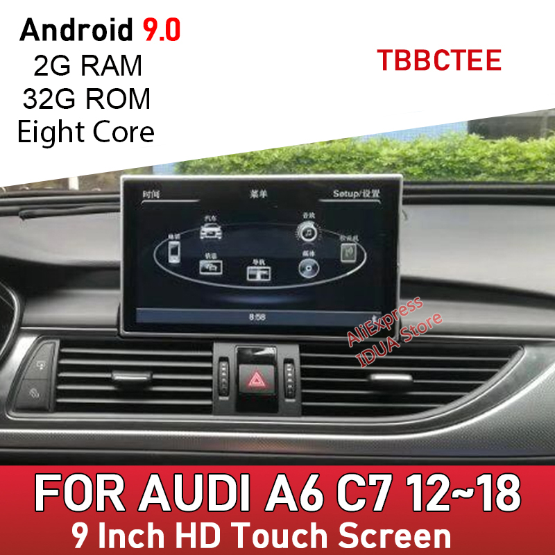 Android 9.0 8 Core 2+32GB Car Multimedia Player For Audi A6 C7 2012~2018 MMI 2G 3G RMC Auto GPS Navigation Touch Screen(China)