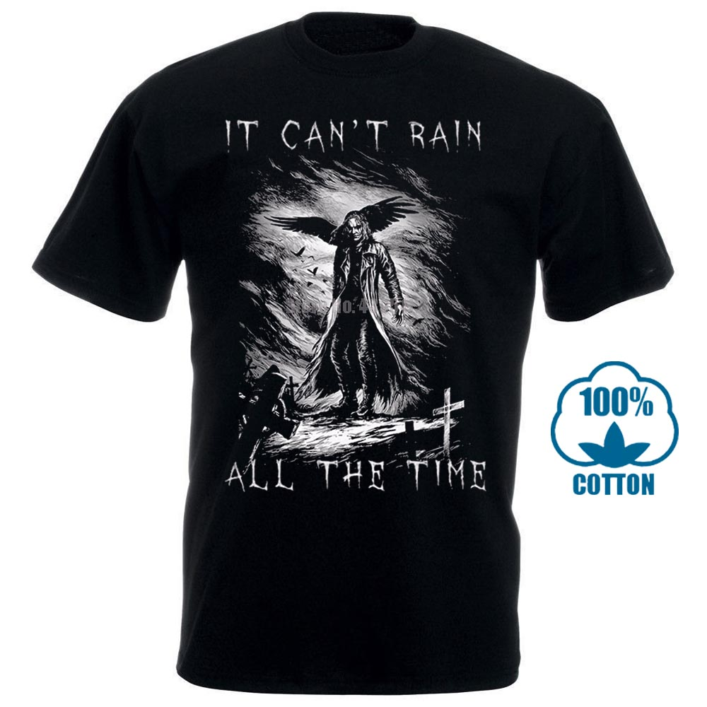 Funny Design T Shirt Novelty Tops The Crow It Cant Rain All The Time Customize Printed Short Sleeve Tees image
