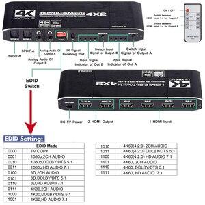 Image 4 - 2020 HDMI Ma Trận 4x2 4K @ 60Hz HDR Công Tắc Bộ Chia 4 trong 2 YUV 4:4:4 quang SPDIF + 3.5mm jack Âm Thanh Máy Hút HDMI Switcher