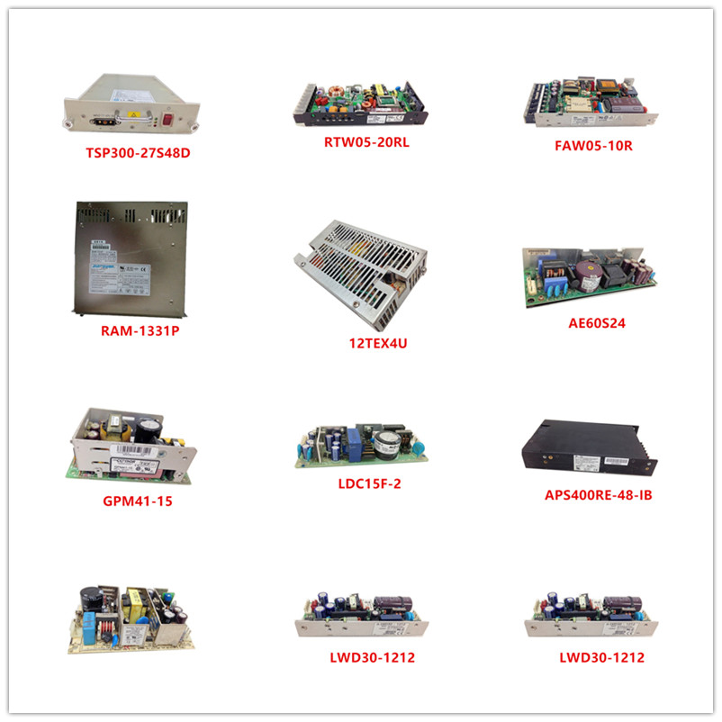 TSP300-27S48D| RTW05-20RL| FAW05-10R| RAM-1331P| 12TEX4U| AE60S24| GPM41-15| LDC15F-2| APS400RE-48-IB| UPN65-31| LWD30-1212 Used