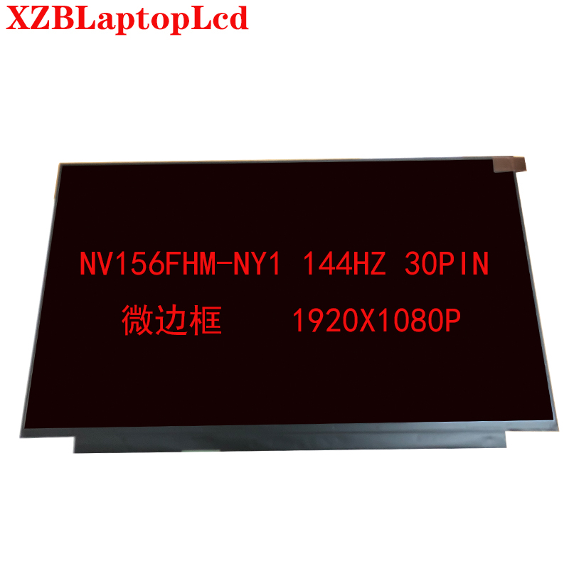 Original 144hz LCD Screen 72% NTSC Micro Edge NV156FHM-Ny1 15.6 Inch Ips LCD Screen 30pins EDP 1920X1080 Resolution