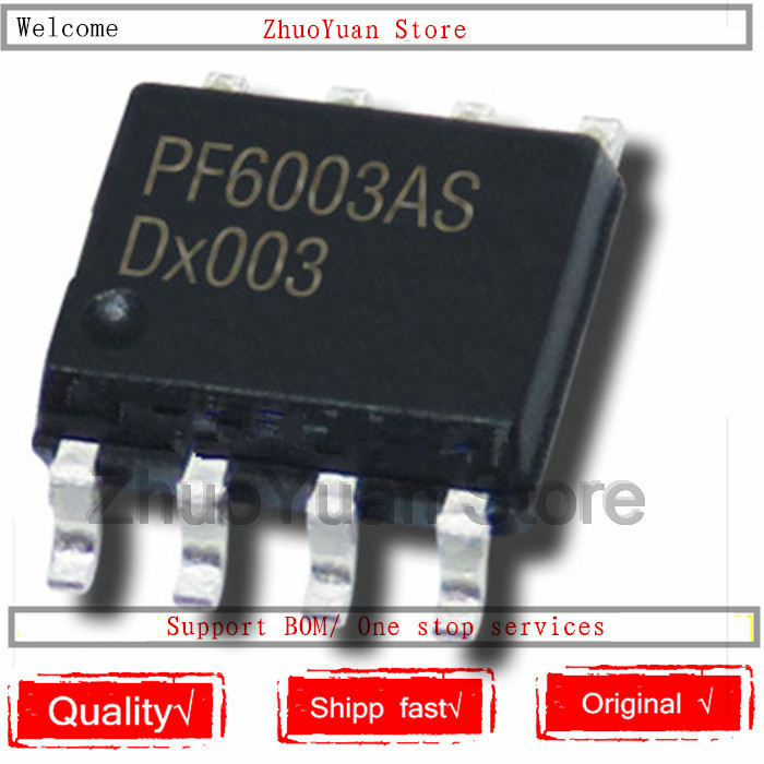1PCS/lot PF6003AHS PF6003 PF6003AS SOP-8 IC Chip New Original In Stock