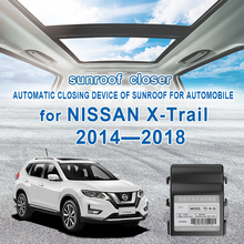 Car Auto Sunroof Closing Closer For nissan xtrail X-trail 2014-2018 Automatic closing device of sunroof for automobile 2017 2016