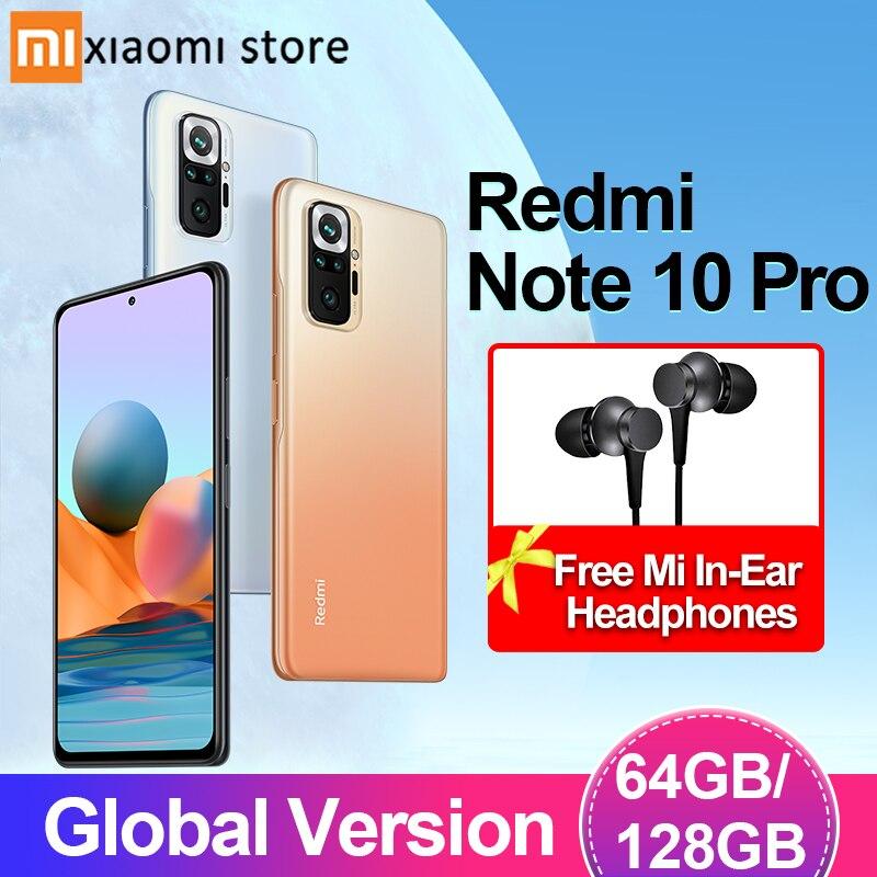 Xiaomi Redmi Примечание 10 Pro 6 Гб 64 Гб/128GB смартфон глобальная версия Xiaomi телефон 108MP камера Snapdragon 732G 120 Гц активно-матричные осид дисплеем