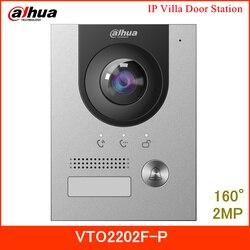 Dahua nouvelle Station de porte IP Villa VTO2202F-P 2MP 160 ° Angle de vue Vision nocturne et indicateur vocal Surface et encastré