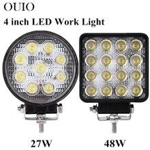 цена на 4 inch 27W 48W LED Work Light Offroad Car 4WD Truck Tractor Boat Trailer 4x4 ATV SUV 12 24V Spot Flood LED Driving Light