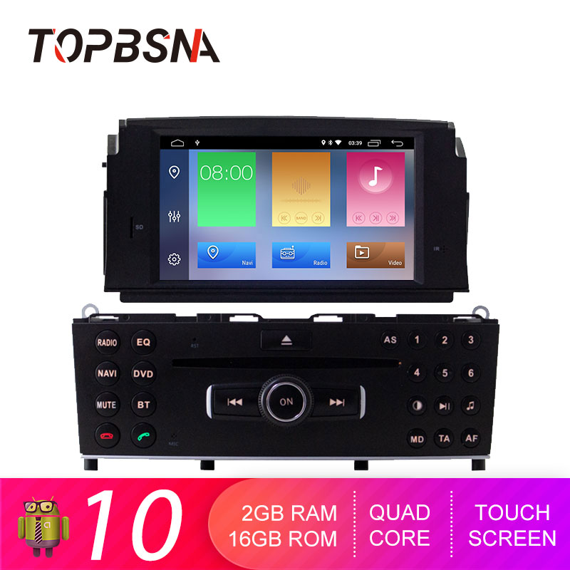 TOPBSNA 1 Din Android 10 Car DVD Player For Mercedes Benz <font><b>C200</b></font> C180 W204 2007 2008 2009 <font><b>2010</b></font> WIFI multimedia GPS Navi Auto Video image