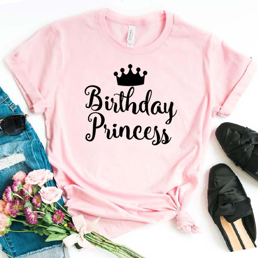 Birthday Princess Print Women Tshirt Cotton Hipster Funny T-shirt Gift Lady Yong Girl Top Tee Drop Ship ZY-383