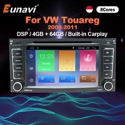 Eunavi DSP 2 Din Android 10 Car DVD Player GPS For VW/Volkswagen/Touareg/Transporter T5 2004-2011 Car Multimedia Radio 8 Core