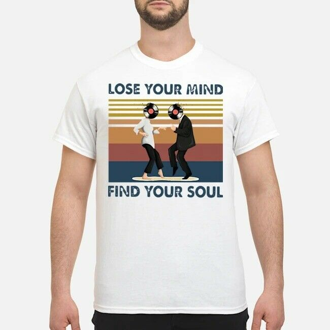 Lose Your Mind Find Your Soul Taste Of Music Vintage Shirt