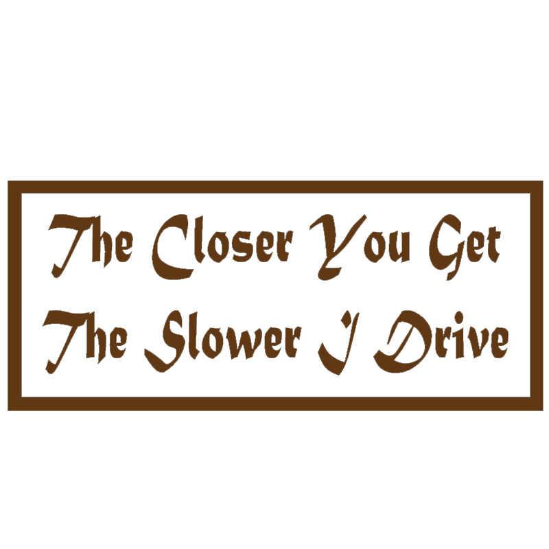 Warna-warni Abstrak Huruf Seni Lebih Dekat Anda Mendapatkan Lebih Lambat Aku Mengendarai Mobil Stiker Truk Pintu Mobil Dekor Stiker Vinyl 8 Warna