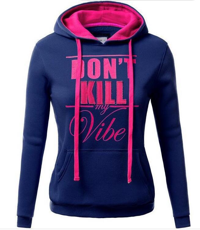 chic women hoodies sweatshirts ladies autumn winter  festivals classics comfort fall clothing don't kill sweat shirts hoodies 8