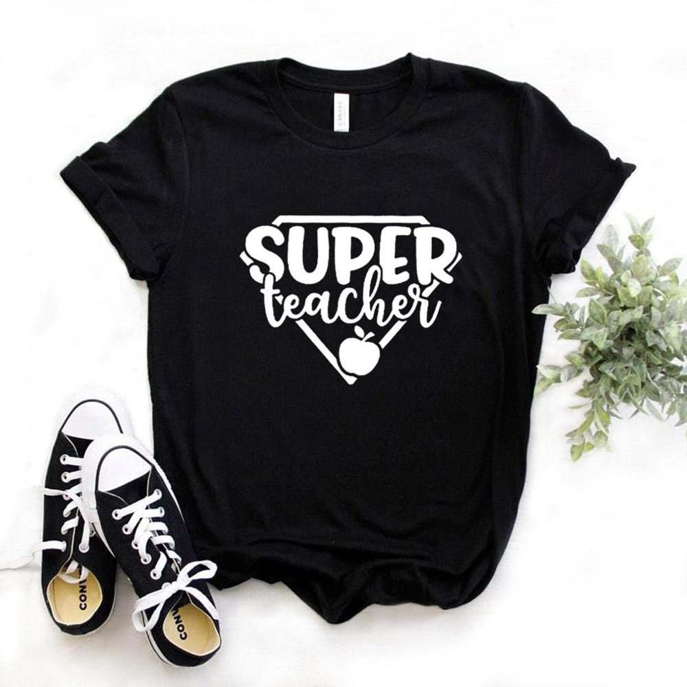 Super Teacher Print Women Tshirt Cotton Hipster Funny T-shirt Gift Lady Yong Girl 6 Color Top Tee Drop Ship ZY-713