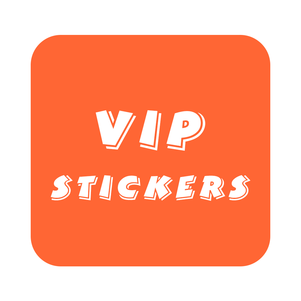 VIP Stickers Wholesale Customers Only