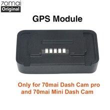 Originele Xiaomi 70mai Pro Gps Module Voor 70 Mai Dash Cam Pro 70mai Dash Cam Lite Auto Dvr Pro Gps adas Functie Video opname