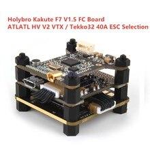 Holybro Kakute F7 V 1,5 FC Flight controller + ATLATL HV V2 + Tekko 32 F3 40A 4in1 ESC Combo für RC Mutilcopter Racing Drone