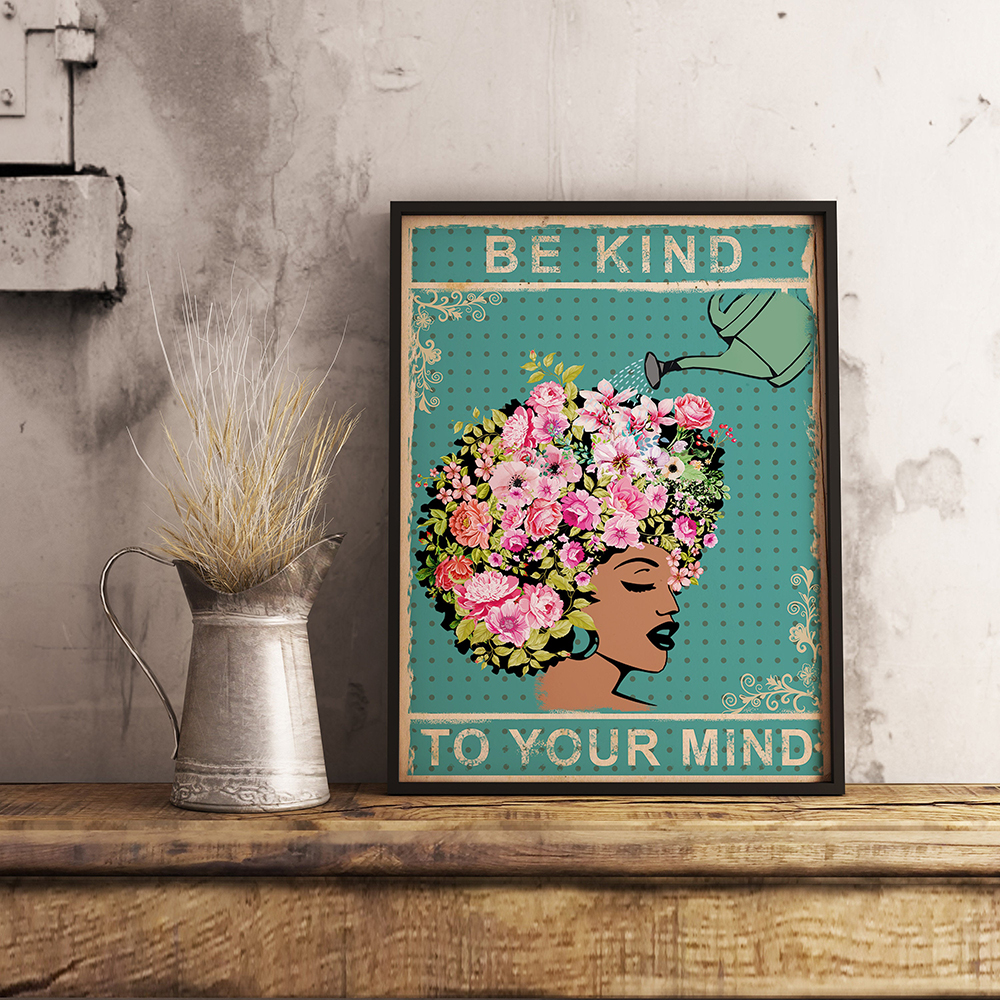 Vintage Canvas Painting Be Kind To Your Mind Quote Posters Minimalist Prints Bedroom African Queen Wall Art Black Home Decor