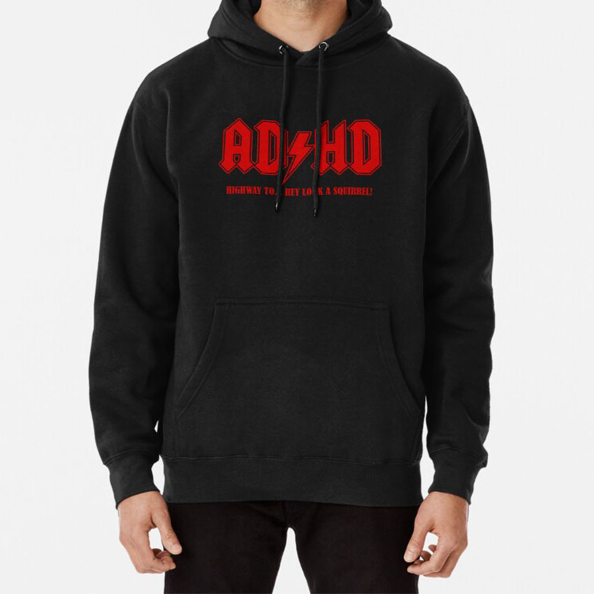 Adhd Highway To Hey! Hoodie Adhd Attention Deficit Squirrel Rock Band Music Span Mascot