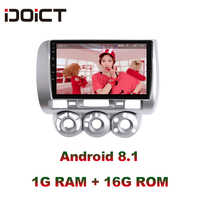 IDOICT Android 8.1 Car DVD Player GPS Navigation Multimedia For Honda Fit Jazz Radio LHD 2004 2005 2006 2007 car stereo