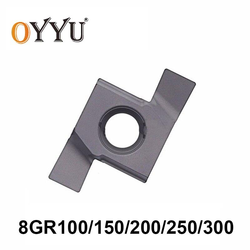 OYYU 10pcs 8GR 100 150 200 250 300 8GR100 8GR150 8GR200 8GR250 8GR300 Internal Lathe Tools Groove Turning Tool Carbide Inserts
