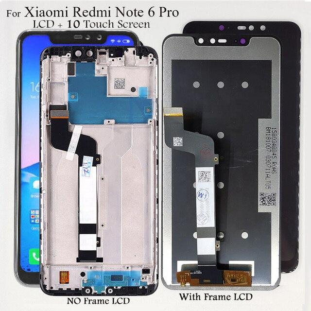 Schermo LCD Per Xiaomi Redmi Nota 6 Pro Display Lcd 10 Touch Screen di Ricambio Testato SmartPhone LCD Screen Digitizer Assembly