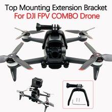 Für DJI FPV COMBO Drone Halter VR Kamera GoPro Panorama Kamera Sport Kamera Action Kamera Top Montage Halterung Zubehör