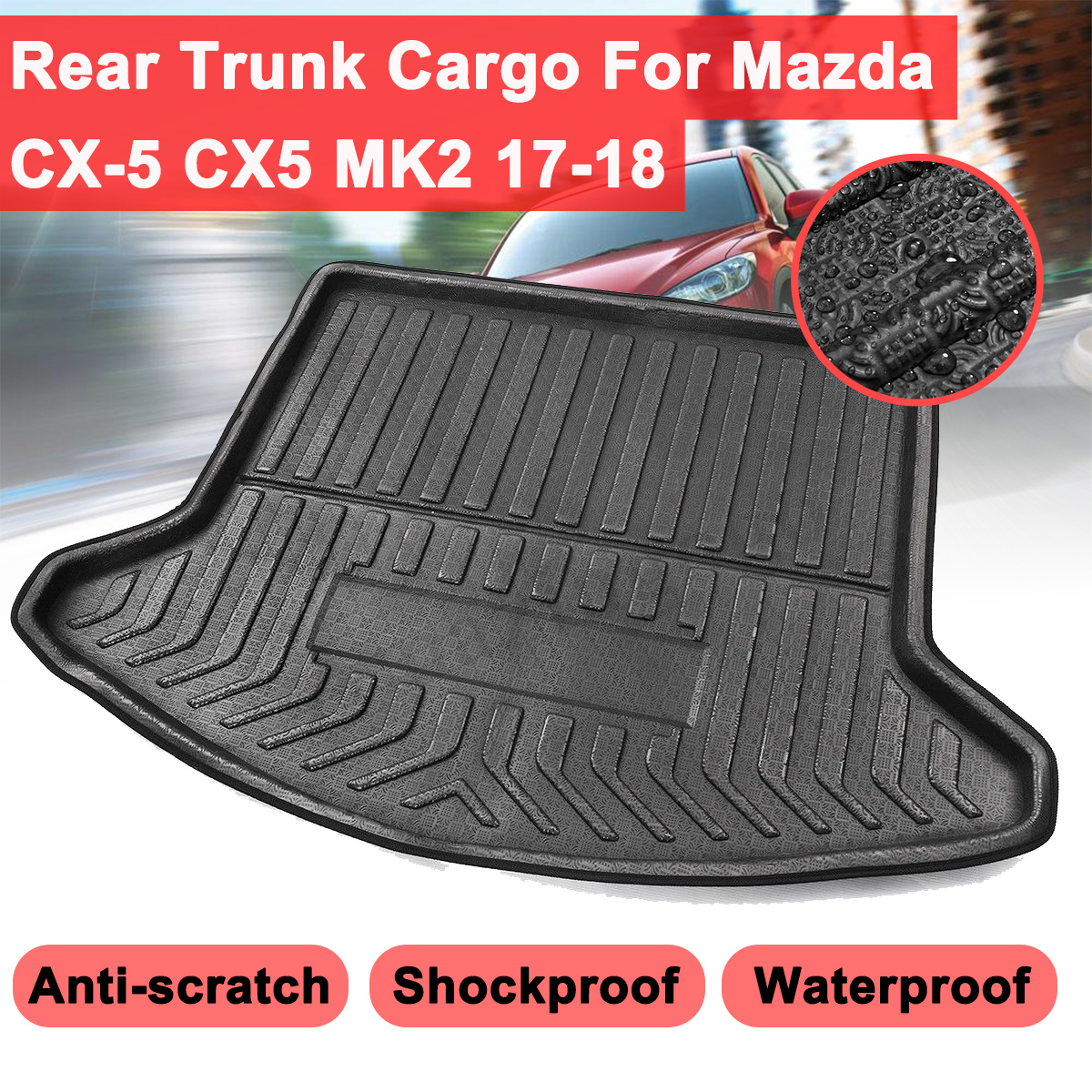 For Mazda CX-5 CX5 MK2 2017 2018 Car Styling Interior Accessories Rear Trunk Cargo Boot Liner Waterproof Mat Shockproof