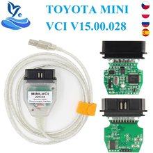 V15.00.028 para toyota mini vci j2534 com ftdi ft232rl obd obd2 ferramenta de diagnóstico do carro scanner automático cabo tis techstream minivci